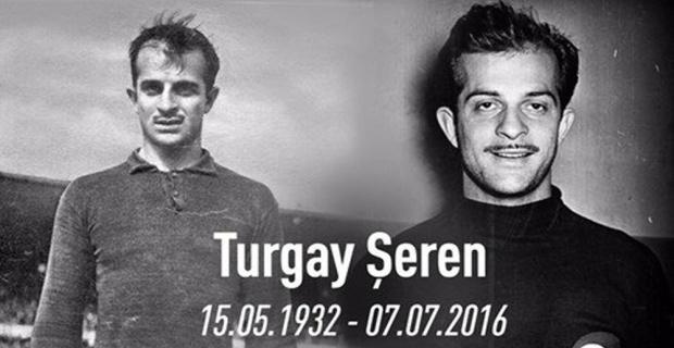 Galatasaray Turgay Şeren'i unutmadı