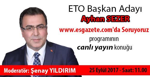 Ayhan Sezer canlı yayın konuğu