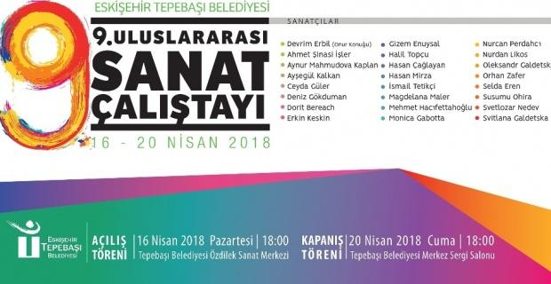 9'uncu Uluslararası Sanat Çalıştayı başlıyor