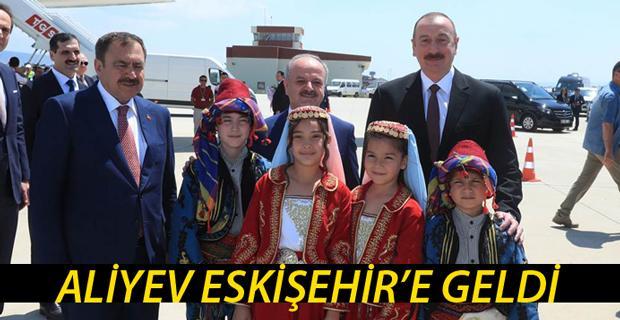 Azerbaycan Cumhurbaşkanı İlham Aliyev, Eskişehir'de
