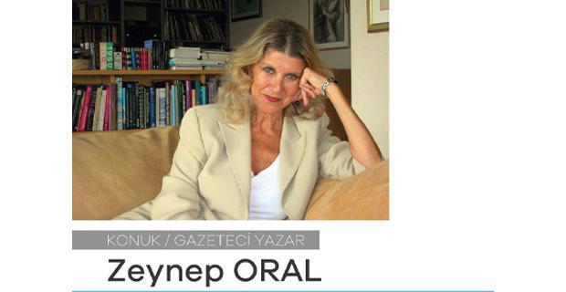 Zeynep Oral Kent & Kültür söyleşileri'ne katılacak