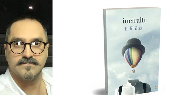 Halil Ünal'ın ''İnciraltı'' isimlişiir kitabı çıktı