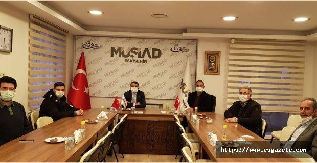 Tepebaşı Kaymakamı Ahmet Önal' dan MÜSİAD' a i-adei ziyaret