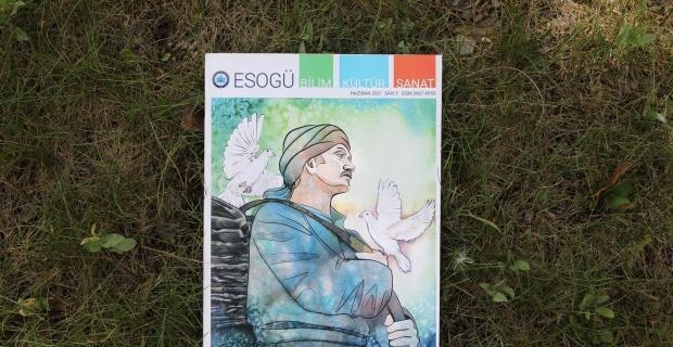ESOGÜ Bilim Kültür Sanat Dergisi'nin 5. sayısı yayınlandı
