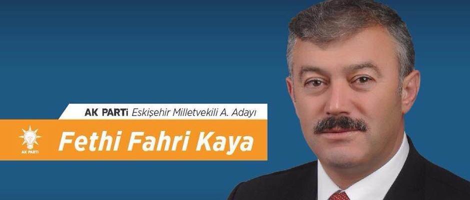 Fethi Fahri Kaya AK Parti Eskişehir Milletvekili Aday Adayı oldu