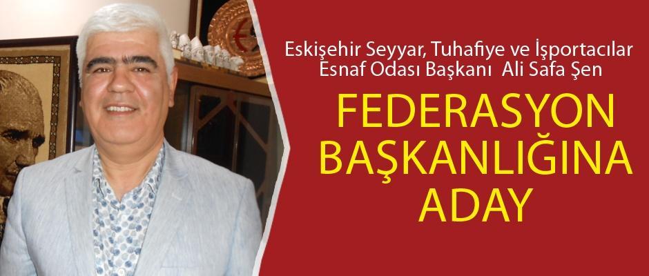 Şen federasyon başkanlığına aday