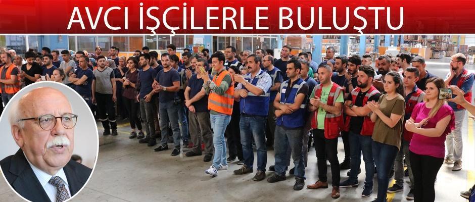 Nabi Avcı'dan fabrika ziyaretleri