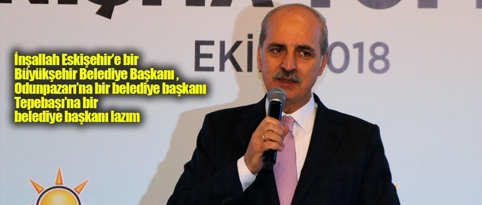 Numan Kurtulmuş 3 belediyede de AK Parti dedi