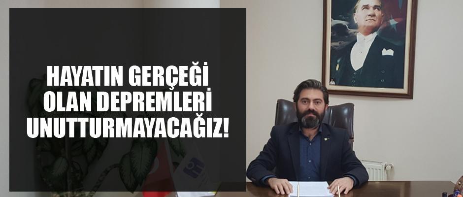 Deprem Türkiye`nin bir gerçeğidir
