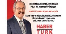 Büyükerşen Haber Türk'e konuk oluyor